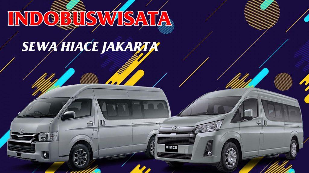 Sewa Toyota Hiace Di Jakarta - Indobuswisata
