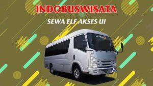 001 Sewa Elf Akses UI - Indobuswisata