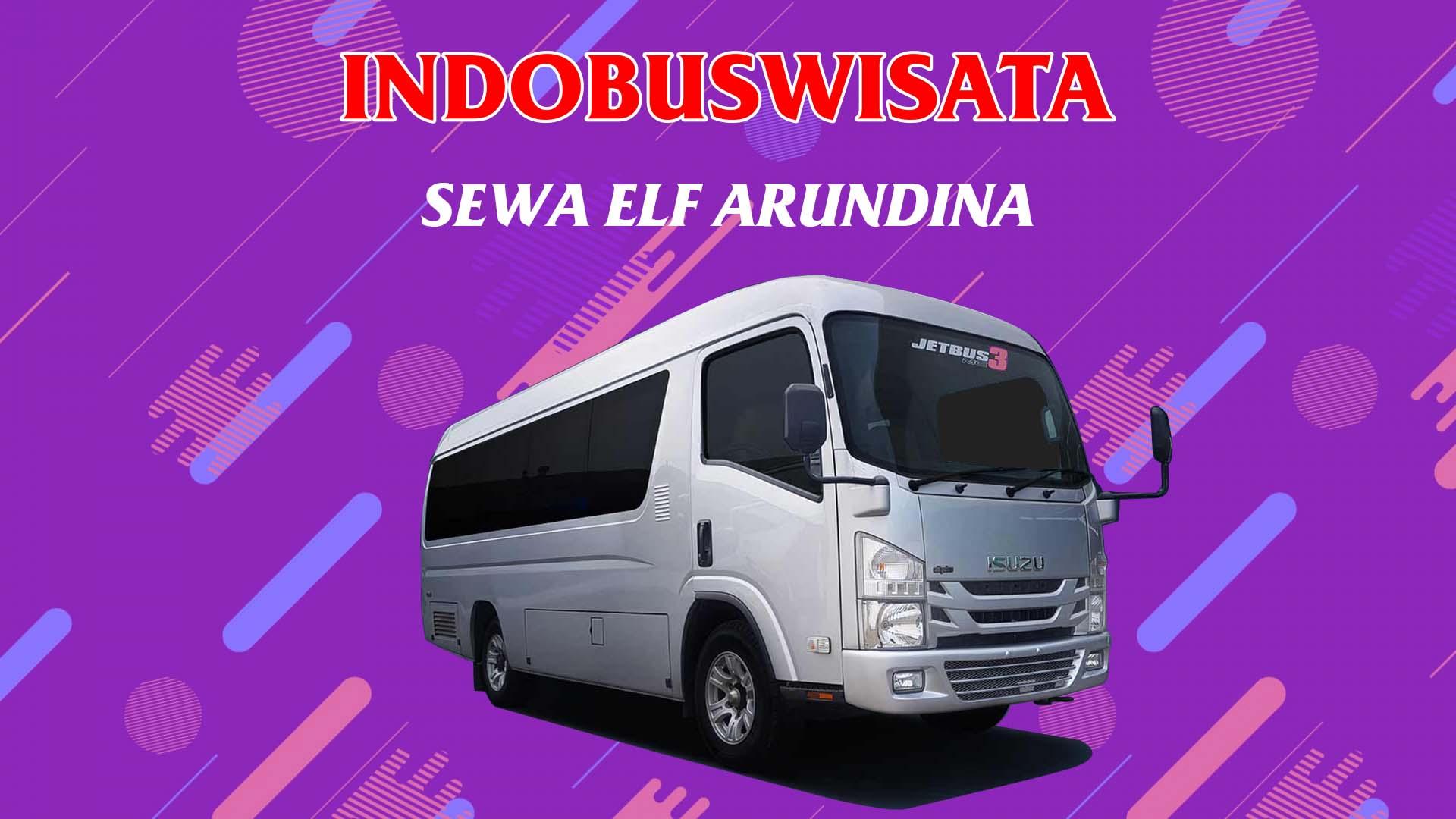 004 Sewa Elf Arundina - Indobuswisata
