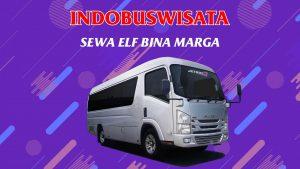 006 Sewa Elf Bina Marga Indobuswisata