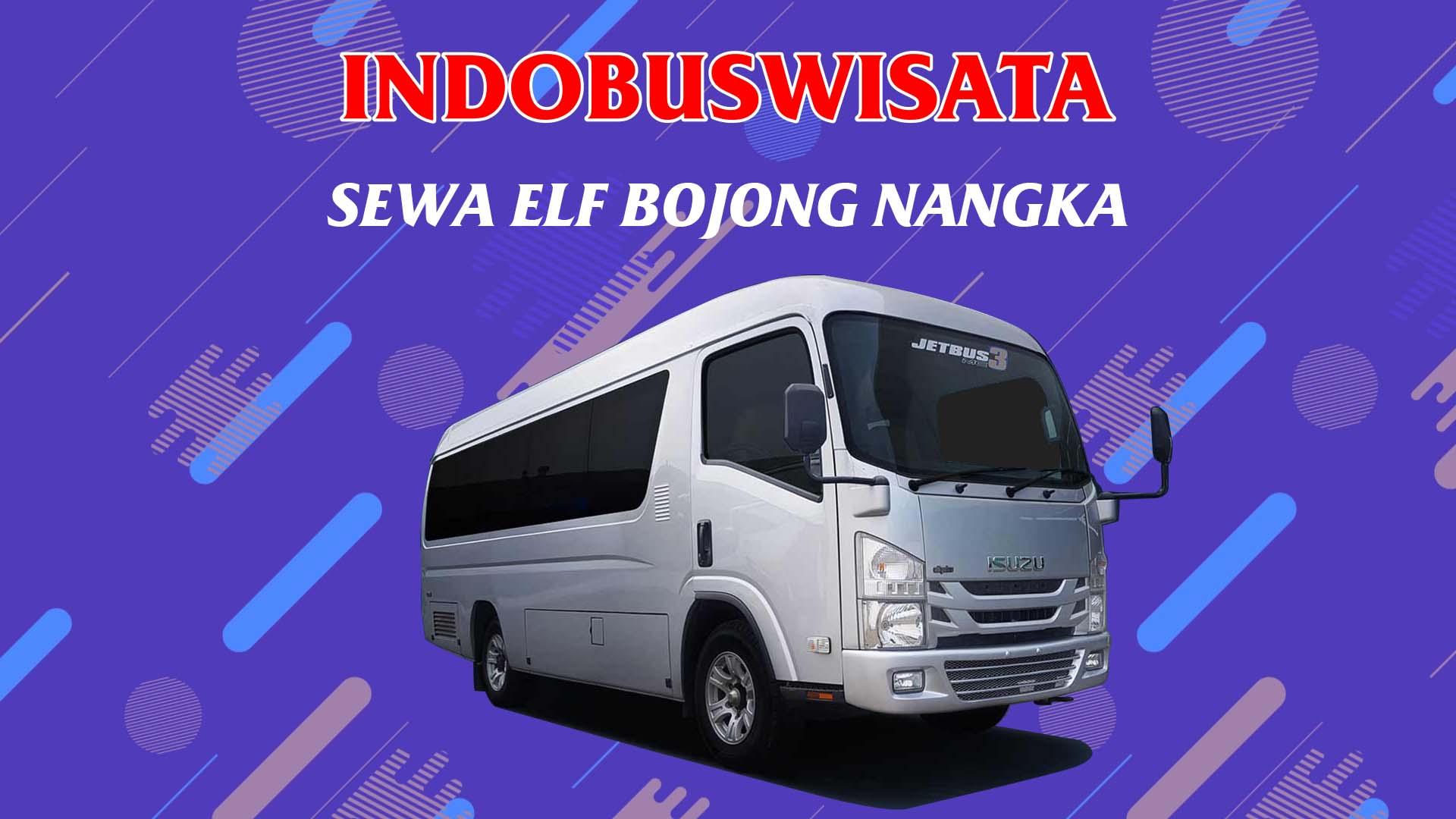 008 Sewa Elf Bojong Nangka Indobuswisata