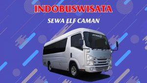 009 Sewa Elf Caman Indobuswisata