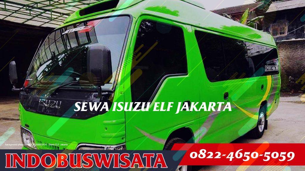 Destinasi Wisata Dengan Sewa Elf Jakarta - Exterior I - 2020 Indobuswisata