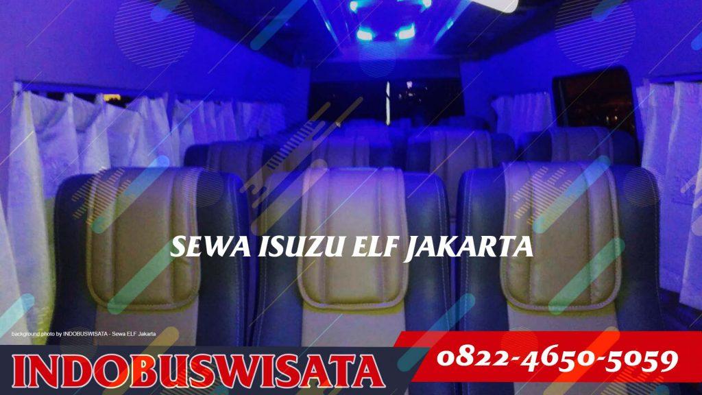 Destinasi Wisata Dengan Sewa Elf Jakarta - Interior I - 2020 Indobuswisata