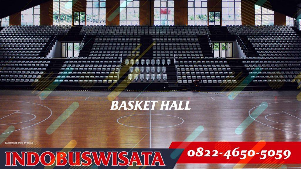 Basket Hall - Indobuswisata