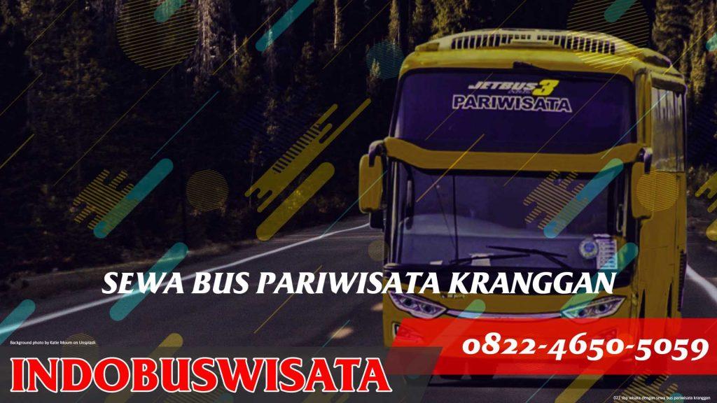 Sewa Bus Pariwisata Kranggan Indobuswisata Harga Termurah