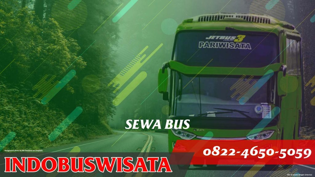 001 Sb Wisata Dengan Sewa Bus Jetbus 3 Indobuswisata