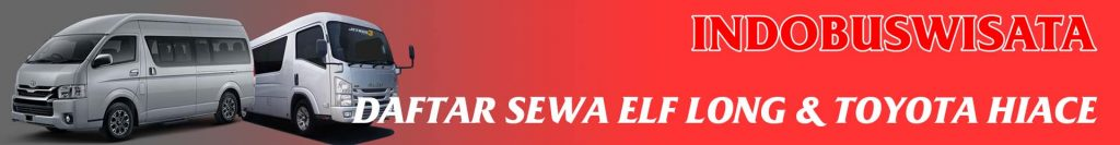 Landing Daftar Harga Sewa Elf Long Toyota Hiace Indobuswisata