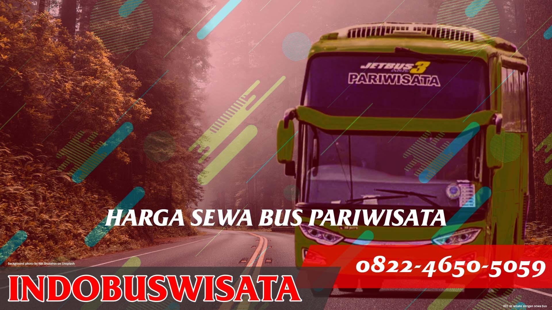 Harga Sewa Bus Pariwisata Jetbus 3 Indobuswisata